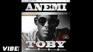 Toby Anbake – Anemi [Official Audio]