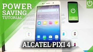 Enable Battery Saver in ALCATEL Pixi 4 - Improve Battery Life / Power Save