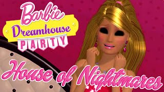House of Nightmares | Barbie Dreamhouse Party