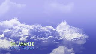 Gipsy Kajkos 21 SKLAMANIE