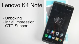 Lenovo K4 Note (Vibe K4 Note) Unboxing and Hands On | AllAboutTechnologies