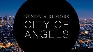 BYNON & RUMORS - City Of Angels (Cover Art)