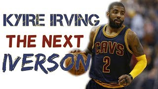 Kyrie irving trade - He is the next Allen Iverson