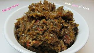 Mango Achar step by step Video Recipe II Real Nice Guyana [HD]