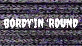 BORDY'IN ROUND VOL. 1