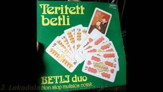 Betli Duó - Terített Betli, Non Stop mulatós nóták (A oldal)