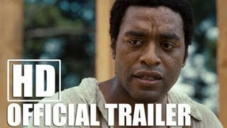 12 YEARS A SLAVE - Official Trailer (HD)