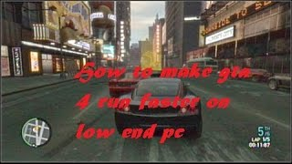 How to run GTA 4 smoothly on Low end Pc {Hindi}