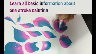 one stroke painting information about brush, paint , stroke and many more for beginner