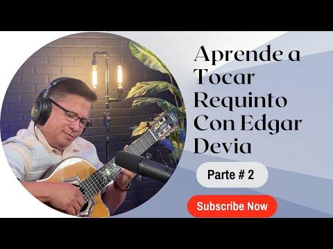 Aprende a tocar requinto con Edgar Devia PARTE 2
