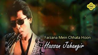 Hassan Jahangir - Farzana Mein Chhata Hoon - Pakistani Old Pop Song