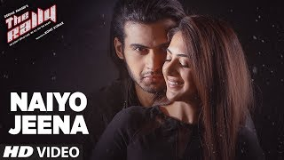 Naiyo Jeena Full Video Song | The Rally | Mirza &  Arshin Mehta