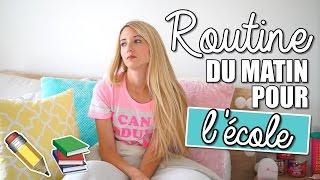 ROUTINE DU MATIN POUR L'ÉCOLE | BACK TO SCHOOL 2016