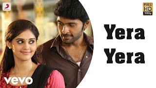 Citizen - Yera Yera Video | Vikram Prabhu, Surabhi | C. Sathya