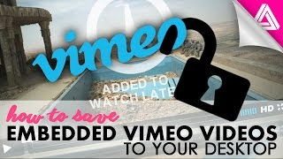 How to Save An Embedded Vimeo Video to Your Computer