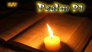 (19) Psalm 91 - The Lord will reign forever, your God, O Zion, to all generations. Praise the Lord!