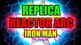 REPLICA - [REACTOR ARC IRON MAN].