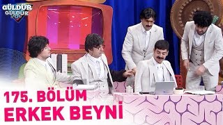 Güldür Güldür Show 175. Bölüm | Erkek Beyni