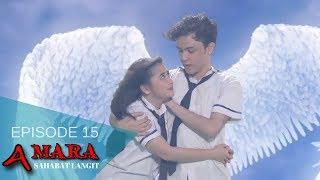 Amara Sahabat Langit - Episode 15   Sinetron 2017