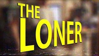 The Loner (x Yasin)