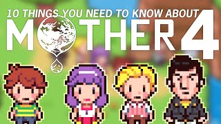 10 Things You Should Know About Mother 4!