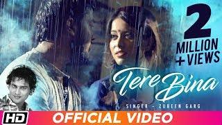 Tere Bina | Zubeen Garg | Gunjan Bhardwaj | Yankee Parashar | Official Video