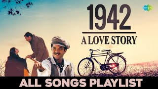 1942 A Love Story - All Songs | Full Album | Ek Ladki Ko Dekha | Kuch Naa Kaho | Pyar Hua Chupke Se