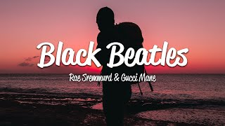 Rae Sremmurd - Black Beatles ft. Gucci Mane [Lyrics On Screen] OFFICIAL