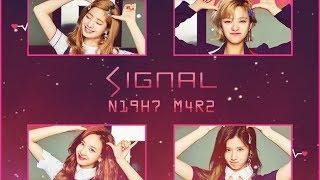 N19H7 M4R2 7W1C2 519N4L: TWICE SIGNAL