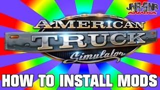American Truck Simulator How to install mods