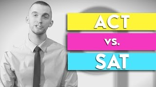 ACT vs. SAT  |  College High