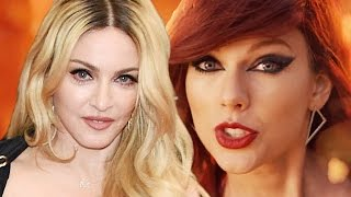 Madonna To Taylor Swift - 'Bitch I'm Madonna'