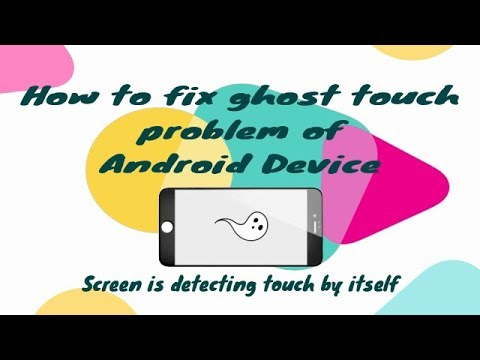Xxx Mp4 How To Fix The Ghost Touch Problem On Android Device 3gp Sex