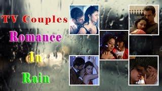 TV Couples:Romance In Rain