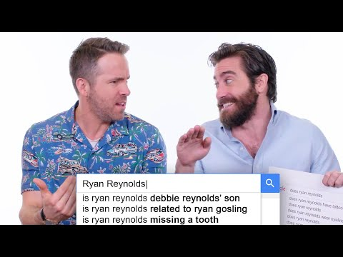 Ryan Reynolds & Jake Gyllenhaal Answer the Web s Most Searched Questions WIRED