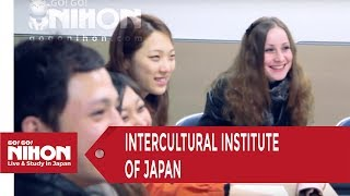 Intercultural Institute of Japan (インターカルト日本語学校 秋葉原) in Akihabara, Tokyo - Presented by Go! Go! Nihon