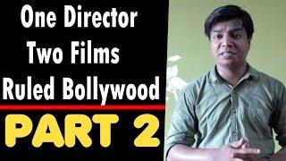 Interesting Facts I Part 2 I One Director I 2 Films I Ruled Bollywood I English Subtitles
