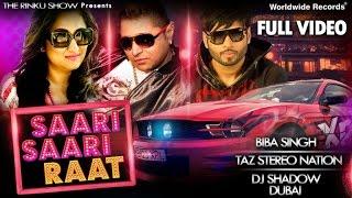 Saari Saari Raat | TAZ Stereo Nation | Biba Singh | DJ Shadow