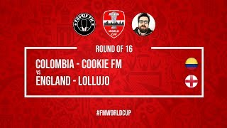Colombia vs England | Cookie FM vs Lollujo | Football Manager 2018 | #FMWorldCup