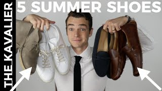 5 Summer Shoes For Every Guy (2018) | Gentleman's Style Shoe Roundup