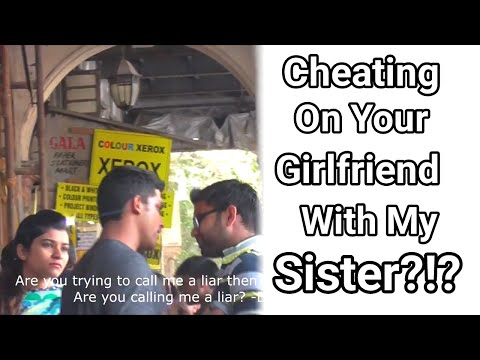 Cheating on your girlfriend with my sister? (Valentine's Day Prank - Mumbai)
