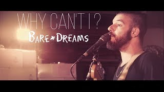 Bare Dreams - Why Can't I? (Official Music Video)