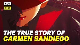 Carmen Sandiego: The True Story | NowThis Nerd