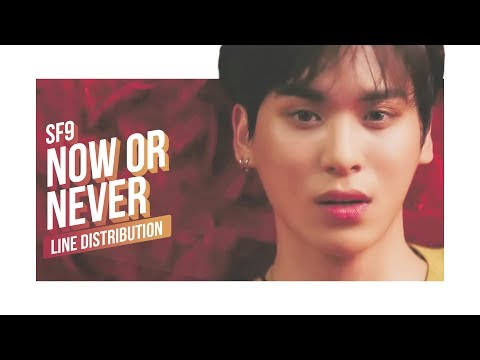 SF9 - Now or Never Line Distribution (Color Coded) | 에스에프나인 - 질렀어