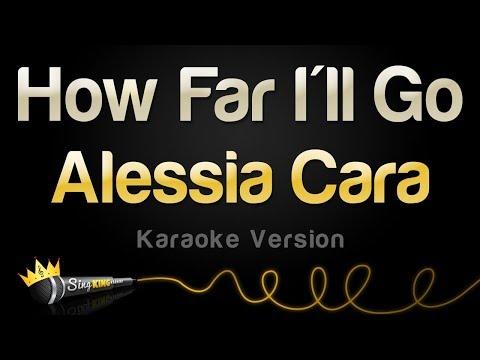 Alessia Cara - How Far I'll Go (Karaoke Version) Mp3