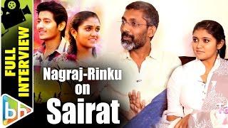 Nagraj Manjule | Rinku Rajguru | Sairat | Full Interview