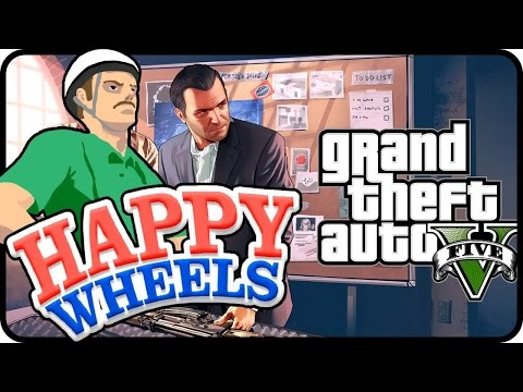 GTA V C'EST VIOLENT !   Happy Wheels !