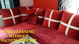 SOFA CLEANING WITHOUT VACUUM CLEANER// HOW TO REMOVE STAINS FROM SOFA / COUCH IN 2 MIN