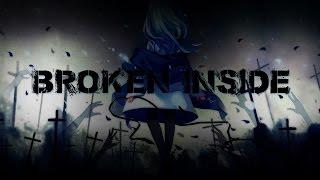 Nightcore - Broken Inside (Lyrics)