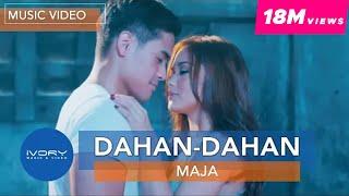Maja Salvador | Dahan-Dahan | Official Music Video